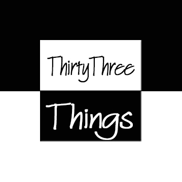 ThirtyThree Things